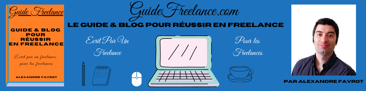 Blog Freelance & Guide Freelance